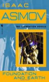Foundation and Earth (0553587579) by Isaac Asimov