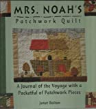 img - for Mrs. Noah's Patchwork Quilt book / textbook / text book