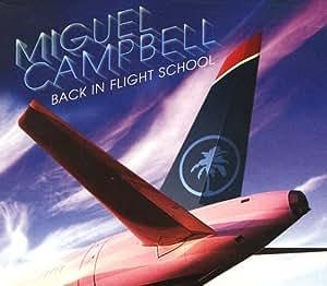 Back In Flight School