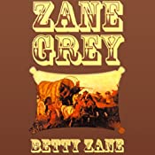 Betty Zane | [Zane Grey]