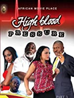 High Blood Pressure Episode 3