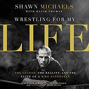 Wrestling for My Life Hörbuch