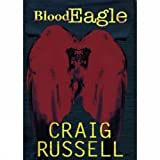 BLOOD EAGLE (1552784827) by CRAIG RUSSELL