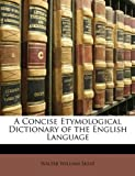 img - for A Concise Etymological Dictionary of the English Language book / textbook / text book