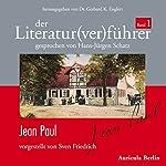 Jean Paul (Der Literaturverführer 1) | Sven Friedrich