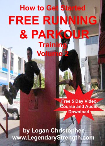 How to Start Parkour and Free Running Training Volume 2