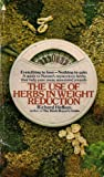 img - for The use of herbs in weight reduction book / textbook / text book