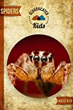 Spider Facts For Kids: Incredible Full Size Pictures and Amazing Facts: Clouducated Red Series Nonfiction For Kids Ages 9-12