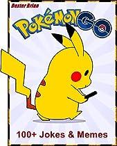 Pokemon Go: 100+ Funny Clean Pokemon Go Jokes & Memes. ( Memes For Kids, Pokemon Go Memes And Jokes) From Pokemon Go Guide