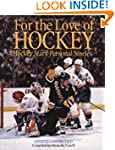 For the Love of Hockey: Hockey Stars'...
