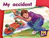 My Accident PM Magenta Starters 2-3 (PM Starters) (0170133621) by Giles, Jenny