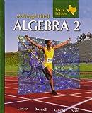Holt McDougal Larson Algebra 2: Students Edition Algebra 2 2007