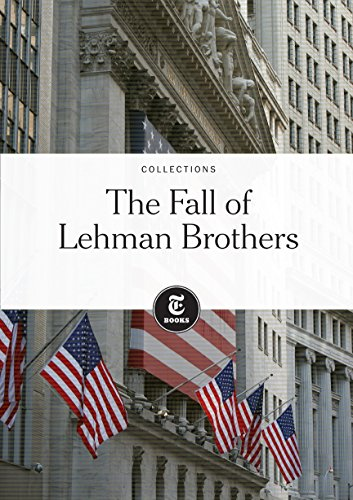 The Fall of Lehman Brothers (Fall Of Lehman Brothers compare prices)