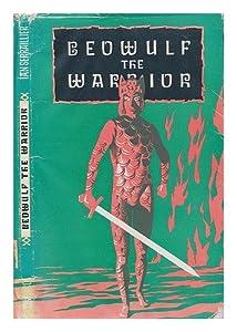 beowulf the warrior translated by ian serraillier