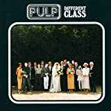 Pulp Different Class by Pulp (1996) Audio CD