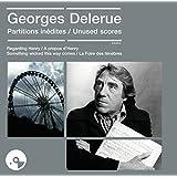 Georges Delerue, Partitions Inédites