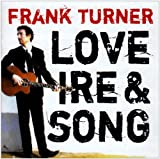 Love Ire And Song Frank Turner