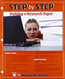 img - for STEP by STEP: Building a Research Paper book / textbook / text book