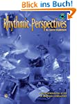Rhythmic Perspectives: A Multidimensi...
