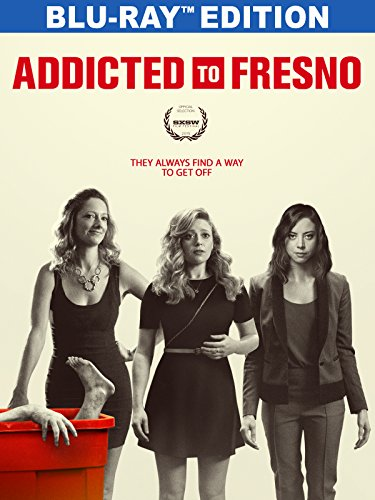 Addicted to Fresno [Blu-ray]