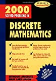 img - for 2000 Solved Problems in Discrete Mathematics (Schaum's Solved Problems Series) by Lipschutz, Seymour (1990) Paperback book / textbook / text book