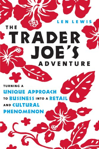 trader-joes-adventure-turning-a-unique-approach-to-business