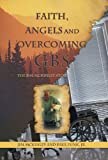 img - for Faith, Angels and Overcoming GBS: The Jim McKinley Story book / textbook / text book