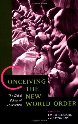 Conceiving the New World Order: The Global Politics of...