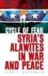 Cycle of Fear: Syria's Alawites in Wa...