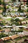 The Uncoupling par Wolitzer