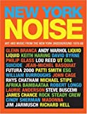 img - for New York Noise: Art and Music from the New York Underground 1978-88: Photographs by Paula Court book / textbook / text book