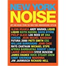 New York Noise: Art and Music from the New York Underground 1978-88: Photographs by Paula Court