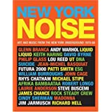 New York Noise: Art and Music from the New York Underground 1978-88par Paula Court