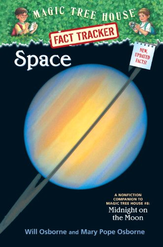 Magic Tree House Fact Tracker #6: Space: A Nonfiction Companion to Magic Tree House #8: Midnight on the Moon (A Stepping Stone Book(TM))
