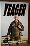 img - for Yeager: An Autobiography by Chuck Yeager (1985-06-01) book / textbook / text book