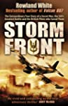 Storm Front: The Epic True Story of a...