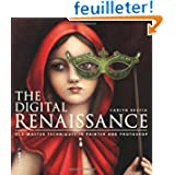 The digital renaissance : Edition en anglais