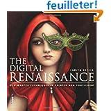 The digital renaissance : Edition en anglais