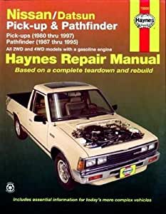 Amazon.com: Haynes Nissan/Datsun Pick-ups and Pathfinder (80 - 97