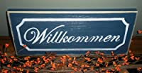"Chic Shabby WILLKOMMEN ""Welcome"" in German Wood Sign by Prim and Proper Decor"