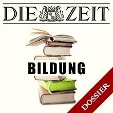 Thema Bildung (DIE ZEIT) Hörbuch von Jan-Martin Wiarda, Regula Venske, Ulrich Janßen Gesprochen von:  N.N.