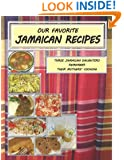 Our Favorite Jamaican Recipes: Three Jamaican Daughters Remember Their Mothers' Cooking