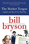 The Mother Tongue: English and How it…