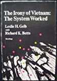 img - for The Irony of Vietnam: The System Worked book / textbook / text book