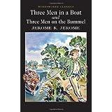 Three Men in a Boat & Three Men on a Bummel (Wordsworth Classics)by Jerome K. Jerome