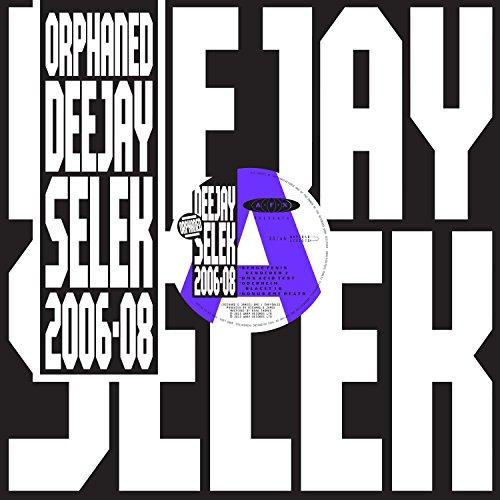 Orphaned?deejay Selek 2006