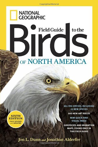 National Geographic Field Guide to the Birds of North America, Sixth Edition - Jonathan Alderfer