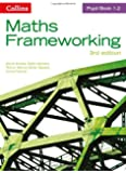Maths Frameworking - Pupil Book 1.2