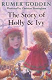 Story of Holly and Ivy (033043974X) by Christian Birmingham