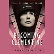 Becoming Clementine | Jennifer Niven